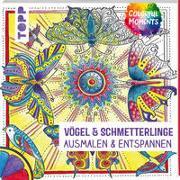 Cover-Bild zu Colorful Moments - Vögel & Schmetterlinge von Schwab, Ursula