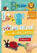 Cover-Bild zu Das Verbastelbuch für die Allerkleinsten. Schneiden und Kleben. Lieblingstiere. Mit Schere von Schwab, Ursula