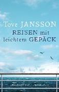 Cover-Bild zu Jansson, Tove: Reisen mit leichtem Gepäck