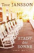 Cover-Bild zu Jansson, Tove: Stadt der Sonne (eBook)