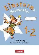 Cover-Bild zu Einsterns Schwester, Erstlesen - Neubearbeitung 2021, 1. Schuljahr, Schreiblehrgang Grundschrift flüssig schreiben