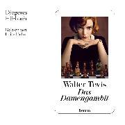 Cover-Bild zu Tevis, Walter: Das Damengambit (Audio Download)