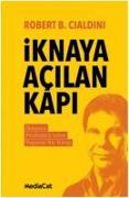 Cover-Bild zu Iknaya Acilan Kapi von B. Cialdini, Robert