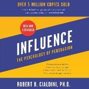 Cover-Bild zu Influence, New and Expanded Lib/E: The Psychology of Persuasion von Cialdini, Robert B.