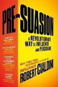 Cover-Bild zu Pre-Suasion von Cialdini, Robert