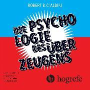 Cover-Bild zu Die Psychologie des Überzeugens (Audio Download) von Cialdini, Robert B.