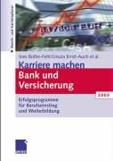 Cover-Bild zu Karriere machen in Bank und Versicherung