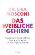 Cover-Bild zu Das weibliche Gehirn von Mosconi, Lisa
