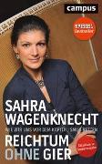 Cover-Bild zu Wagenknecht, Sahra: Reichtum ohne Gier