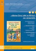 Cover-Bild zu »Meine Oma lebt in Afrika« im Unterricht von Schmitt, Miriam