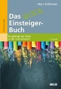 Cover-Bild zu Das Quereinsteiger-Buch von Böhmann, Marc