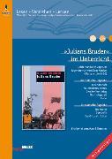 Cover-Bild zu »Julians Bruder« im Unterricht von Böhmann, Marc