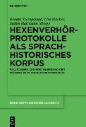 Cover-Bild zu Hexenverhörprotokolle als sprachhistorisches Korpus (eBook) von Szczepaniak, Renata (Hrsg.)