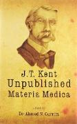 Cover-Bild zu James Tyler Kent Unpublished Materia Medica