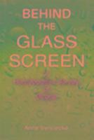 Cover-Bild zu Behind the Glass Screen
