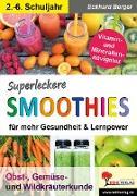 Cover-Bild zu Superleckere SMOOTHIES (eBook) von Berger, Eckhard