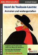 Cover-Bild zu Henri de Toulouse-Lautrec ... anmalen und weitergestalten (eBook) von Berger, Eckhard