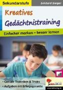 Cover-Bild zu Kreatives Gedächtnistraining / Sekundarstufe (eBook) von Berger, Eckhard