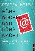 Cover-Bild zu Fünf Wochen und eine Nacht (eBook) von Meier, Dieter