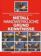 Cover-Bild zu Metallhandwerkliche Grundkenntnisse von Braun, Christof