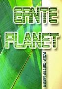 Cover-Bild zu Ernteplanet (eBook) von Meier, Rolf-Dieter