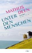 Cover-Bild zu Deen, Mathijs: Unter den Menschen (eBook)