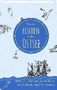 Cover-Bild zu Von den Fischen in der Ostsee von Burkhardt, Albert