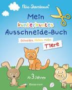 Cover-Bild zu Mein kunterbuntes Ausschneidebuch - Tiere. Schneiden, kleben, malen ab 3 Jahren. Mit Scherenführerschein von Sternbaum, Nico