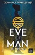Cover-Bild zu Fletcher, Tom: Eve of Man (I) (eBook)