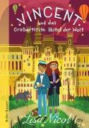 Cover-Bild zu Nicol, Lisa: Vincent und das Großartigste Hotel der Welt (eBook)