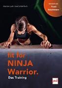 Cover-Bild zu Fit For Ninja Warrior von Luck, Marion