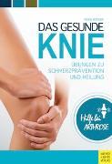 Cover-Bild zu Das gesunde Knie von Höfler, Heike