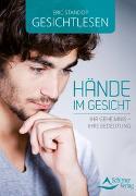 Cover-Bild zu Gesichtlesen - Hände im Gesicht von Standop, Eric