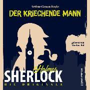 Cover-Bild zu Die Originale: Der kriechende Mann (Ungekürzt) (Audio Download) von Doyle, Sir Arthur Conan