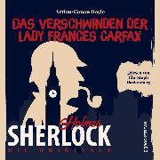 Cover-Bild zu Die Originale: Das Verschwinden der Lady Frances Carfax (Ungekürzt) (Audio Download) von Doyle, Sir Arthur Conan