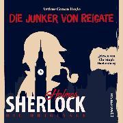Cover-Bild zu Die Originale: Die Junker vom Reigate (Ungekürzt) (Audio Download) von Doyle, Sir Arthur Conan