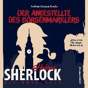 Cover-Bild zu Die Originale: Der Angestellte des Börsenmaklers (Ungekürzt) (Audio Download) von Doyle, Sir Arthur Conan