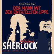 Cover-Bild zu Die Originale: Der Mann mit der entstellten Lippe (Ungekürzt) (Audio Download) von Doyle, Sir Arthur Conan