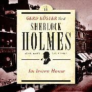 Cover-Bild zu Im leeren Hause - Gerd Köster liest Sherlock Holmes - Kurzgeschichten, (Ungekürzt) (Audio Download) von Doyle, Sir Arthur Conan