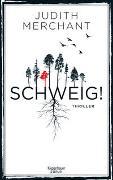 Cover-Bild zu Merchant, Judith: SCHWEIG!