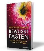 Cover-Bild zu Bewusst fasten von Dahlke, Ruediger