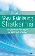 Cover-Bild zu Yoga-Reinigung Shatkarma von Kobs, Alexander