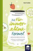 Cover-Bild zu Die Für-immer-schlank-Formel von Mekler, Kati
