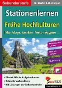 Cover-Bild zu Kohls Stationenlernen Frühe Hochkulturen