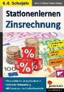 Cover-Bild zu Stationenlernen Zinsrechnung von Schmidt, Hans-J.