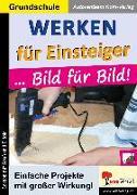 Cover-Bild zu Werken für Einsteiger ... Bild für Bild (eBook) von Kohl-Verlag, Autorenteam