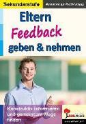 Cover-Bild zu Eltern Feedback geben & nehmen (eBook) von Kohl-Verlag, Autorenteam