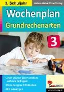 Cover-Bild zu Wochenplan Grundrechenarten / Klasse 3 von Kohl-Verlag, Autorenteam