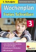 Cover-Bild zu Wochenplan Freies Schreiben / Klasse 3 von Kohl-Verlag, Autorenteam
