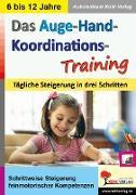 Cover-Bild zu Das Auge-Hand-Koordinations-Training von Kohl-Verlag, Autorenteam